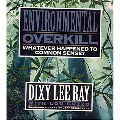 Environmental Overkill Dixy Lee Ray CD