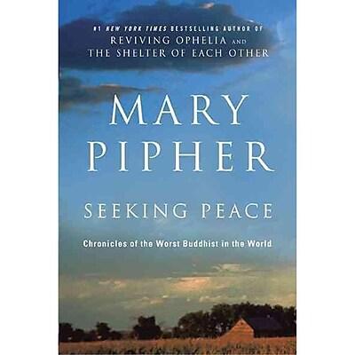 Seeking Peace Mary Pipher Paperback