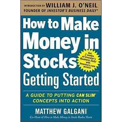 How To Make Money In Stocks Getting Started Matthew Galgani Paperback