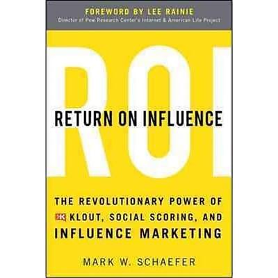Return On Influence Mark Schaefer Hardcover