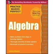 Practice Makes Perfect Algebra Carolyn Wheater Paperback