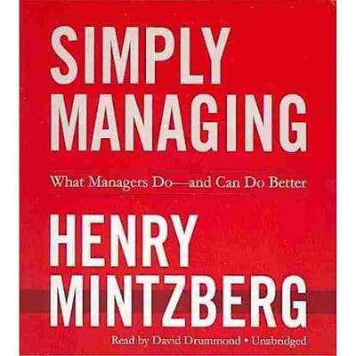 Simply Managing Henry Mintzberg Blackstone Audio