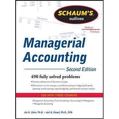 Schaum's Outlines Managerial Accounting Jae Shim, Joel Siegel Paperback
