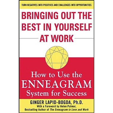 Bringing Out the Best in Yourself at Work Ginger Lapid-Bogda Paperback