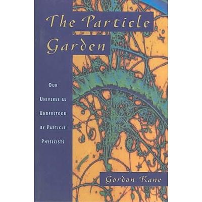 The Particle Garden Gordon Kane Paperback