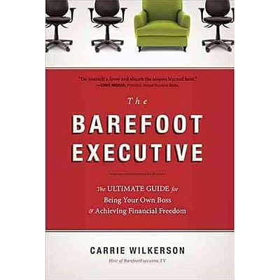 The Barefoot Executive Carrie Wilkerson Hardcover