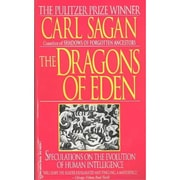 The Dragons of Eden: Speculations on the Evolution of Human Intelligence Carl Sagan   Paperback
