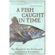A Fish Caught in Time Samantha Weinberg Paperback