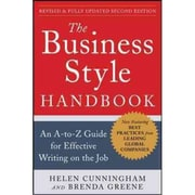 The Business Style Handbook, Second Edition: An A-to-Z Guide for Effective Writing on the Job Helen Cunningham Paperback
