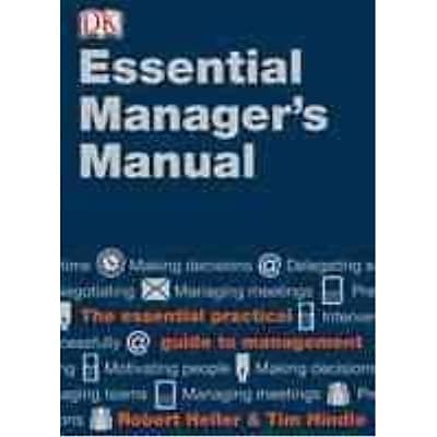 Essential Managers Manual Robert Heller, Tim Hindle Hardcover