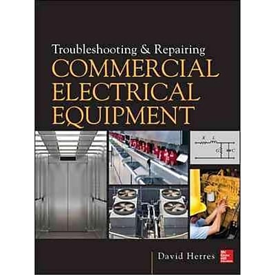 Troubleshooting and Repairing Commercial Electrical Equipment David Herres Hardcover