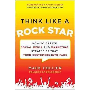 Think Like a Rock Star Mack Collier Paperback