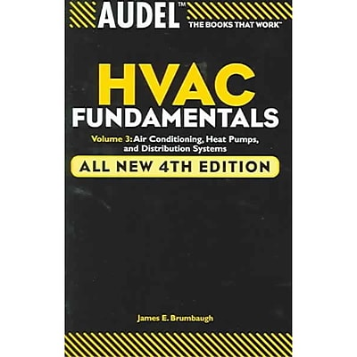 Audel HVAC Fundamentals: Volume 3: Air Conditioning, Heat Pumps and Distribution Systems Paperback