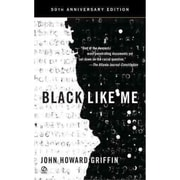 Black Like Me (50th Anniversary Edition) John Howard Griffin Mass Market Paperback