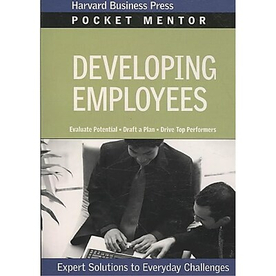 Developing Employees (Pocket Mentor)