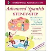 Advanced Spanish Step-by-Step Barbara Bregstein  Paperback