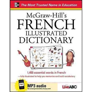 McGraw-Hill's French Illustrated Dictionary Live ABC Hardcover