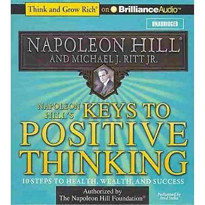 Napoleon Hill's Keys to Positive Thinking Napoleon Hill CD