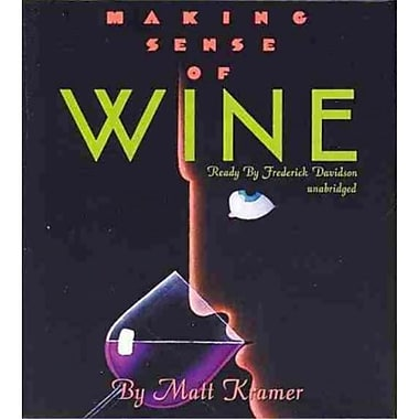 Making Sense of Wine Matt Kramer Audiobook CD