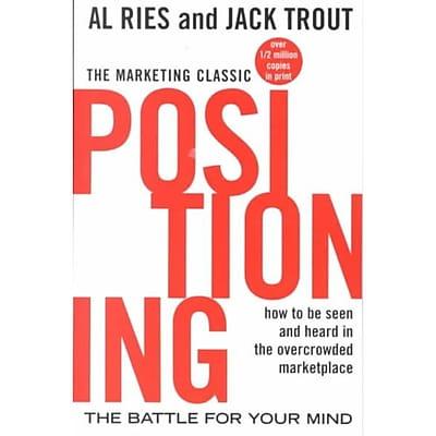 Positioning Al Ries, Jack Trout Paperback