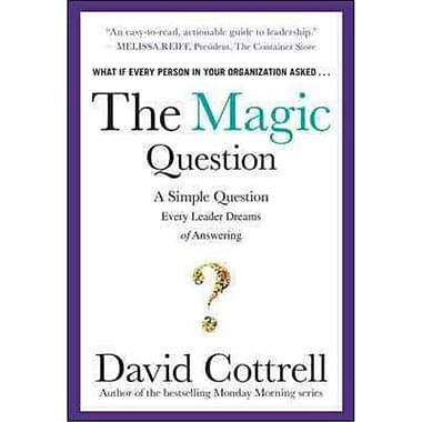 The Magic Question David Cottrell Hardcover