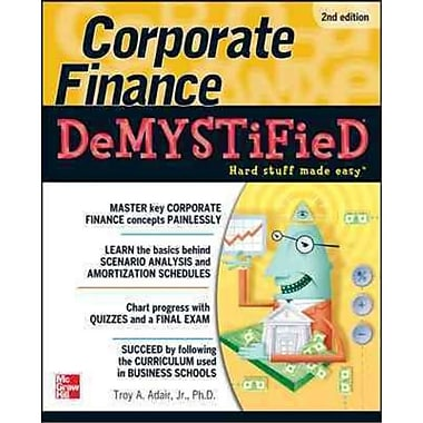 Corporate Finance Demystified Troy Adair Paperback