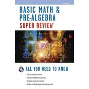 Basic Math & Pre-Algebra Super Review 2nd Ed. (Super Reviews Study Guides) Paperback