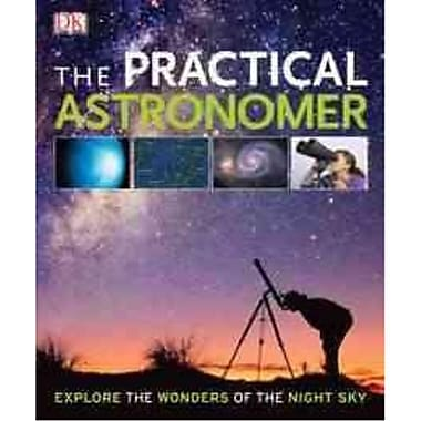 The Practical Astronomer DK Publishing Paperback