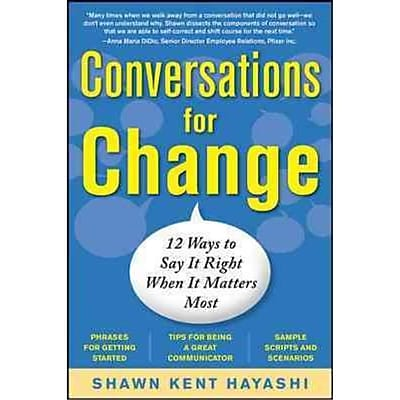 Conversations for Change Shawn Kent Hayashi Paperback