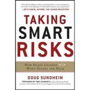 Taking Smart Risks Doug Sundheim Hardcover