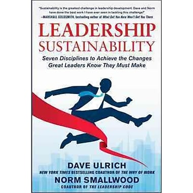 Leadership Sustainability Dave Ulrich , Norm Smallwood Hardcover