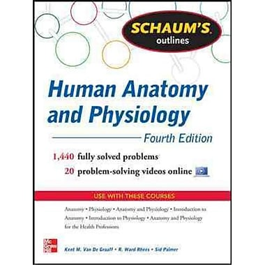 Schaum's Outlines Human Anatomy and Physiology R Rhees, Sidney Palmer, Kent Van De Graaff Paperback