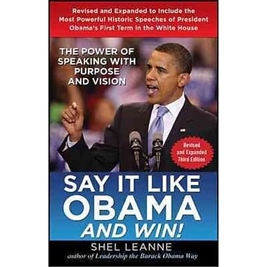 Say it Like Obama and Win! Shel Leanne Hardcover