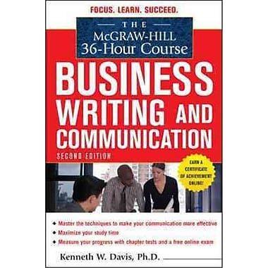The McGraw-Hill 36-Hour Course in Business Writing and Communication