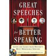 Great Speeches for Better Speaking Michael Eidenmuller Paperback