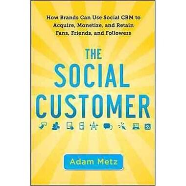 The Social Customer Adam Metz Hardcover