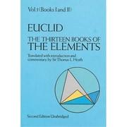 The Thirteen Books of the Elements Thomas L. Heath, Euclid