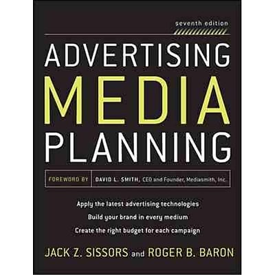 Advertising Media Planning Roger Baron , Jack Sissors Hardcover