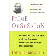Prime Obsession Bernhard Riemann And The Greatest Unsolved Problem In Mathematics Paperback