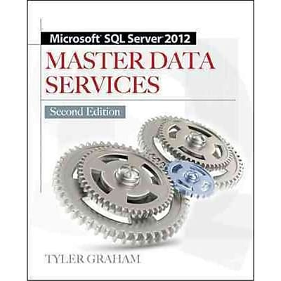 Microsoft SQL Server 2012 Master Data Services Tyler Graham Paperback