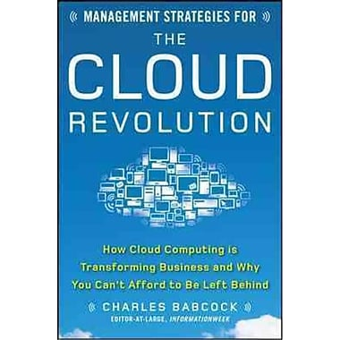 Management Strategies for the Cloud Revolution Charles Babcock Hardcove