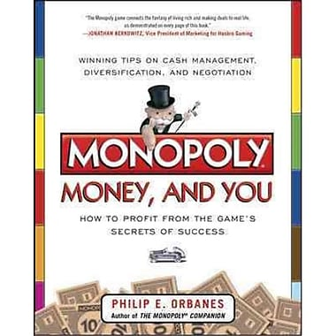 Monopoly, Money, and You Philip E. Orbanes Paperback