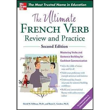The Ultimate French Verb Review and Practice David Stillman, Ronni Gordon Paperback