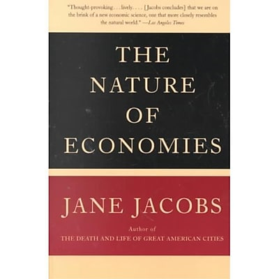 The Nature of Economies Jane Jacobs Paperback
