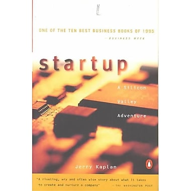 Startup: A Silicon Valley Adventure Jerry Kaplan Paperback
