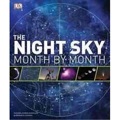 The Night Sky Month by Month DK Publishing Hardcover