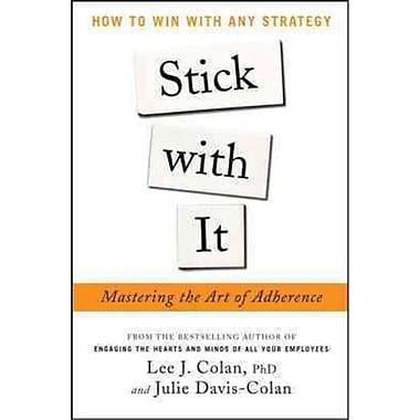 Stick With It Lee Colan, Julie Davis-Colan Hardcover