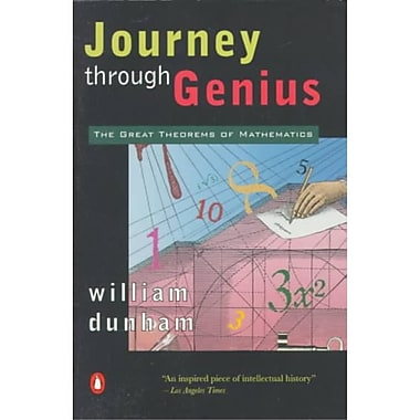 Journey through Genius William Dunham The Great Theorems of Mathematics Paperback, New Book