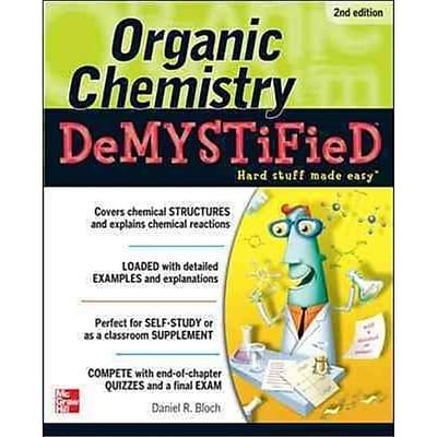 Organic Chemistry Demystified 2/E Daniel Bloch Paperback