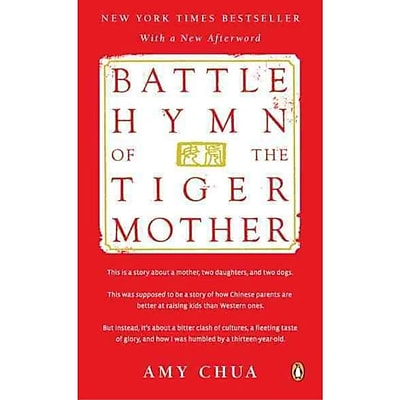 Battle Hymn of the Tiger Mother Amy Chua Paperback